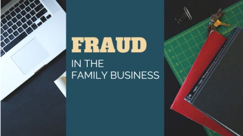 Family Business Fraud
